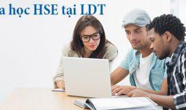 Khóa học HSE và lợi ích khi tham gia khóa học tại LDT