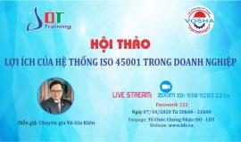 Hội thảo Lợi ích của hệ thống ISO 45001: 2018 trong doanh nghiệp